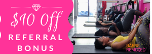 Barre Remixed referral program and class discounts